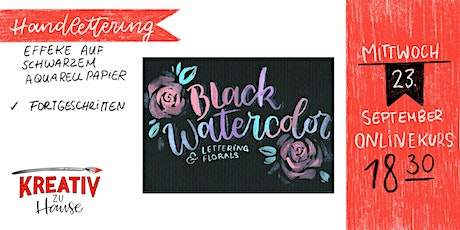Black Watercolor - Live ZOOM Onlinekurs - Kreativ zu Hause Tickets