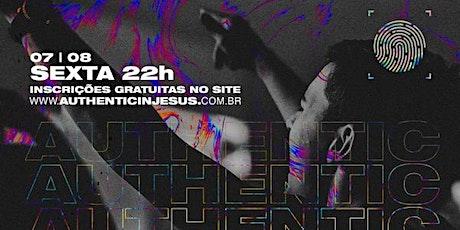 AUTHENTIC IN JESUS - 07/08/2020 bilhetes