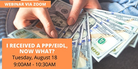I Received a PPP/EIDL, NOW WHAT? tickets