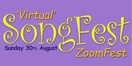 'Virtual' SongFest 'ZoomFest' tickets