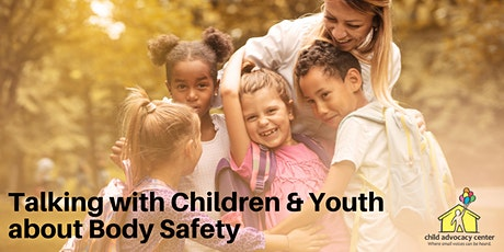 Talking with Children & Youth About Body Safety tickets