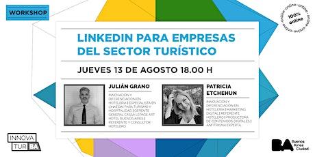 """InnovaTur BA Workshop: """"Linkedin para empresas del sector turístico"""" boletos"""