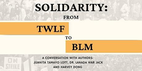 Solidarity: TWLF to BLM tickets