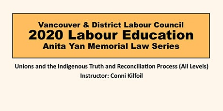 Unions and the Indigenous Truth and Reconciliation Process-CANCELLED tickets