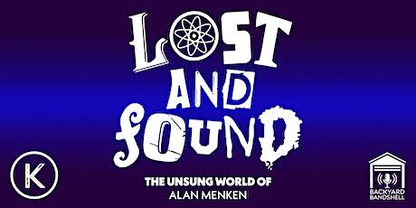 LOST & FOUND: THE UNSUNG WORLD OF ALAN MENKEN tickets