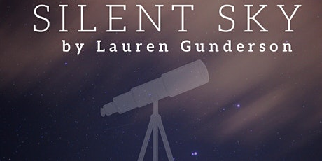 Silent Sky by Lauren Gunderson, a staged reading tickets