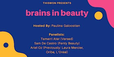 Brains in Beauty tickets