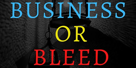 BUSINESS STRATEGIES | Business or Bleed tickets