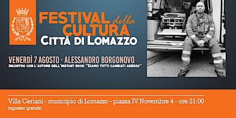Alessandro Borgonovo - Siamo tutti cambiati adesso - LomazzoCULT tickets
