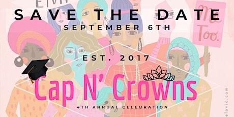 4th Annual Cap N' Crowns tickets