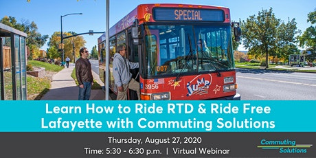 Learn How to Ride RTD  and Ride Free Lafayette with Commuting Solutions biglietti