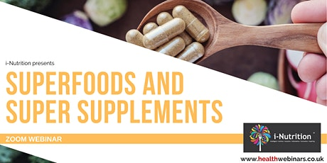 Super Foods and Super Supplements tickets