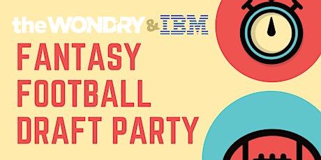 The Wond'ry & IBM Fantasy Football Draft Party tickets