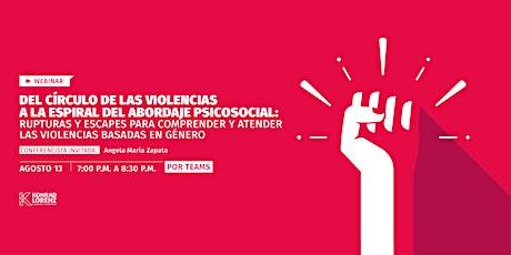 Webinar: Del círculo de las violencias a la espiral del abordaje... entradas