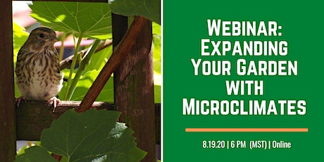 Expanding Your Garden with Microclimates Webinar tickets