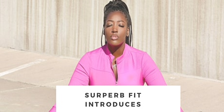 Surperb Fit Introduces: Live Now Wellness Series tickets