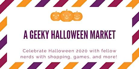 A Geeky Halloween Market tickets