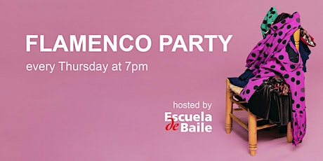 Flamenco Party (from home) - quizzes, talks and performances every Thursday tickets