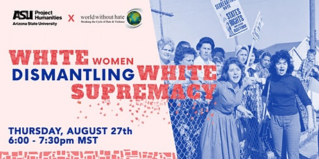 White Women Dismantling White Supremacy tickets