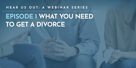 What You Need to Get a Divorce Webinar tickets