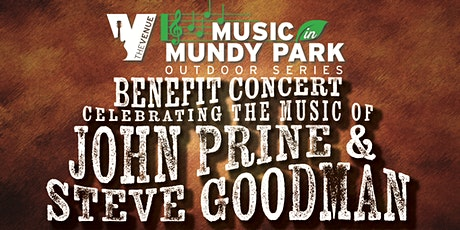 Music in Mundy: John Prine & Steve Goodman Celebration Benefit Concert tickets