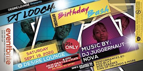 DJ LOOCH's BIRTHDAY BASH tickets