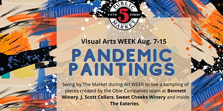 Pandemic Paintings for Visual Arts WEEK tickets