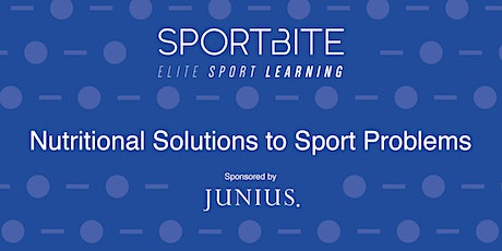 Nutritional Solutions to Sport Problems - Full Series (SportBite) tickets