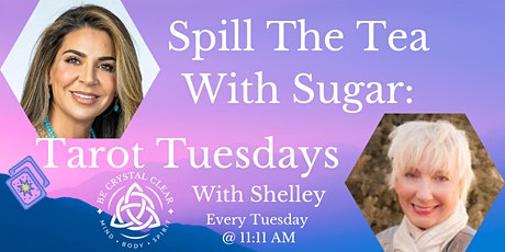 Spill The Tea With Sugar: Tarot Tuesdays tickets