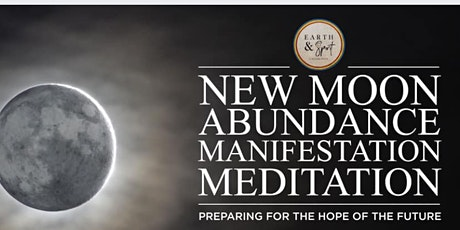 New Moon Abundance Manifestation Meditation tickets