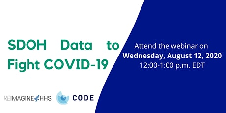 Webinar on Using Social Determinants of Health Data to Fight COVID-19 tickets