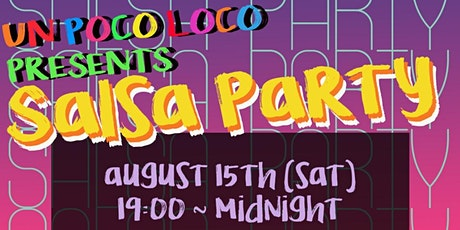 Un Poco Loco Soft Opening Salsa Party tickets