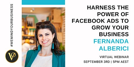 Harness The Power Of Facebook Ads To Grow Your Business tickets