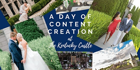 A Day of Content Creation at The Kentucky Castle tickets
