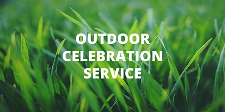Outdoor Celebration Service tickets
