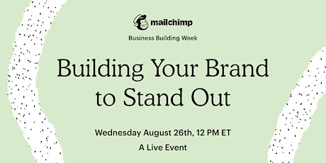 Building Your Brand To Stand Out tickets