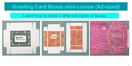 Treat Boxes 102 (a free mini-course on making boxes to hold greeting cards) tickets