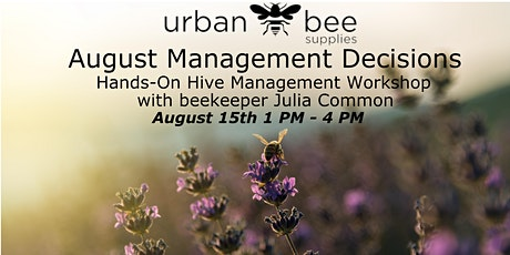 August Beekeeping Management Decisions tickets