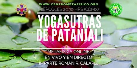 YOGASUTRAS DE PATÁNJALI: Metafísica Online- EN VIVO Y EN DIRECTO entradas