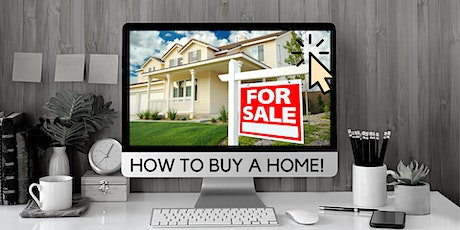 How to Buy a Home (Home Buyer Webinar) tickets