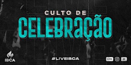 AGENDAMENTO CULTO DE CELEBRAÇÃO - DOMINGO 17H ingressos