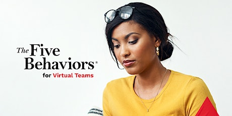 The Five Behaviors® for Virtual Teams tickets