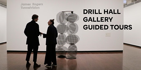 Guided tour of James Rogers: Tunnelvision at the Drill Hall Gallery tickets