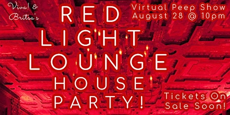Red Light Lounge HOUSE PARTY virtual peep show tickets