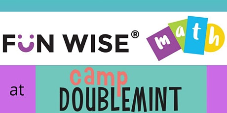 Fun Wise® Math at Camp Doublemint K & 1st Grades tickets