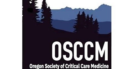 Oregon Chapter of Society of Critical Care Medicine Virtual Conference 2020 tickets