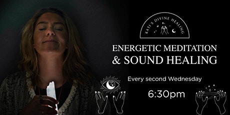 Energetic Meditation & Sound healing tickets