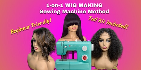 1-on-1 Lace Closure Wig Making Class Sewing Machine Method (Every Sunday) tickets