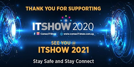 ITSHOW 2020 | 3 - 6 September @ Suntec City (Postponed) tickets
