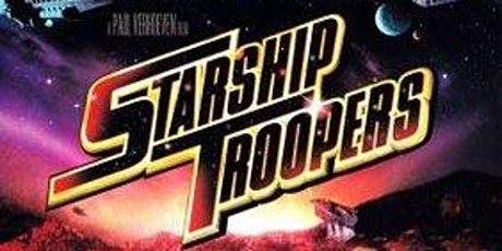 STARSHIP TROOPERS: Drive-In Cinema (Friday) tickets